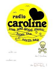 Radio Caroline Eifel