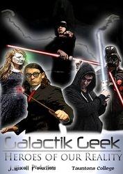 Galactik Geek - Heroes of our Reality