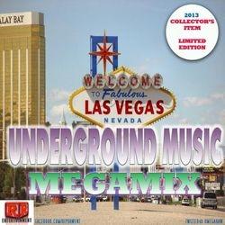 Las Vegas Underground Music Mega Mix
