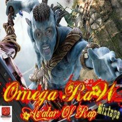 Omega Raw-Avatar Of Rap Mixtape