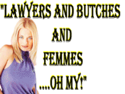 4.Butches and Femmes and Lawyers...Oh my