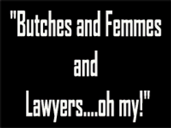 3.Butches and Femmes and Lawyers...Oh my