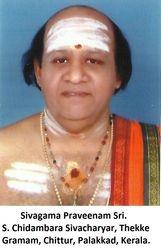 Sivagama Praveenam Sri. S. Chidambara Sivacharyar, Thekke Gramam, Chittur.