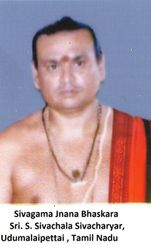 Sivagama Jnana Bhaskara Sri. S. Sivachala Sivacharyar, Udumalaipettai