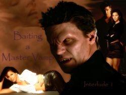 Baiting a Master Vamp
