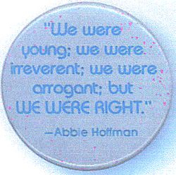 Abbie Hoffman quote on button