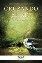 """""""Cruzando el río"""""""