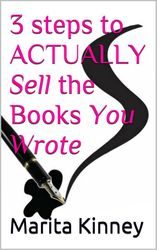 3 Steps to Actually Sell the Book You Wrote