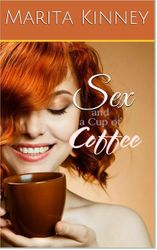Sex and a Cup of Coffee
