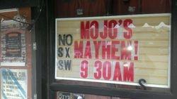 Mojo's Mayhem