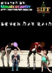 Seven Day Raid- Band Poster