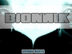 Bionnik March