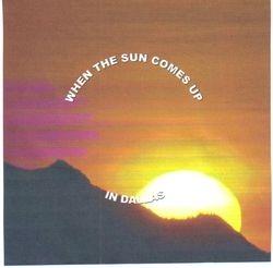 WHEN THE SUN COMES UP IN DALLAS-DAVID WARD