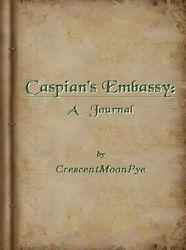 Caspian's Embassy: A Journal