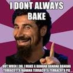 I don't always bake!
