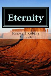 Eternity: Is Just A Step Across The Threshold