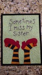 Come Home Sis!!