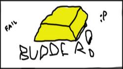 Budder FAIL