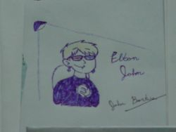 Elton John :)