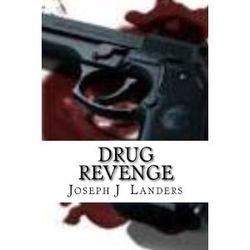 Drug Revenge