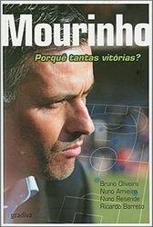Mourinho - Porque tantas vitorias