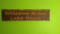 """Welcome to our Lake House"" Sign"