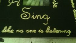 """""""Dance, Sing, Live, Love"""" Sign"""