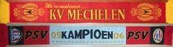 1988: Achter de kazerne. Attendance: 7.000 * KV MECHELEN - PSV: 3-0. Philips Stadium. Attendance: 17.100 * PSV - KV MECHELEN: 1-0
