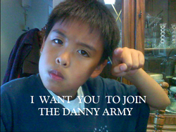 i want you to join the danny army