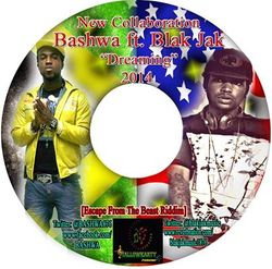 New Music: Bashwa ft Blak Jak -  Dreaming Of You 2013 [Escape From The Beast Riddim]