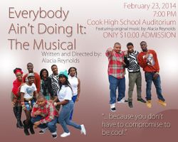 Everybody Ain't Doing It: The Musical