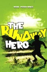 The runaway hero
