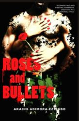 Roses0 and Bullets