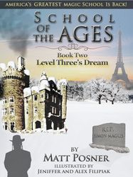 School of the Ages #2:  Level Three's Dream