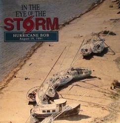 In The Eye of Hurricane BOB - 1991