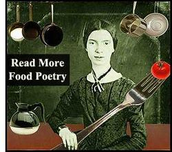 Emily Dickinson and Food Poetry.