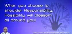 Choose to Shoulder Responsibility!