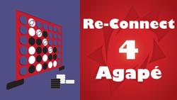 Re-Connect 4 Agape