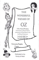 SHOW BILL: The Wonderful Wizard of Oz A New Musiacal 2007