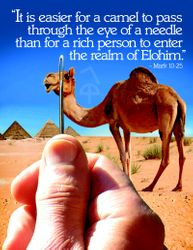 """""""It is easier for a Camel..."""