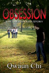 Obsession by Qwaun Chi