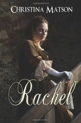 Rachel by Christina Matson