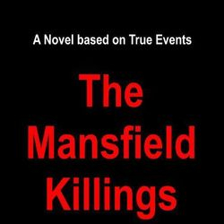 The Mansfield Killings by Scott C. Fields