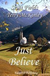 Just Believe by Scott Fields
