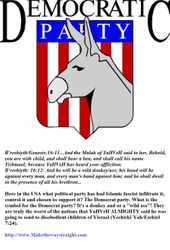 What do Yishmael children (steeped in Islamic doctrone) and the Democrat Party of in Common?