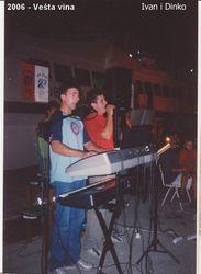 Dinko i Ivan 2006