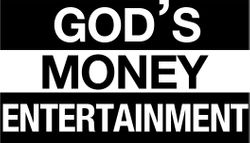 God's Money Entertainment