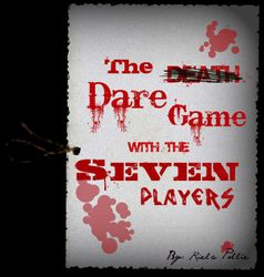 The Dare Game With The Seven Players
