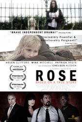 ROSE the film based on a true story