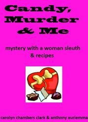 Candy, Murder, and Me